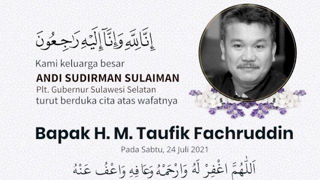 Plt Gubernur Sulsel Andi Sudirman Sulaiman Ucapkan Belasungkawa Meninggalnya Taufik Fachruddin